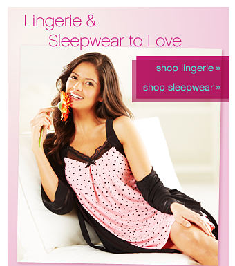Lingerie & Sleepwear to Love