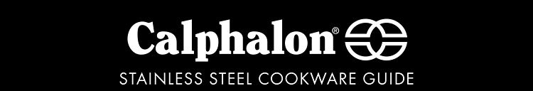 Calphalon | Stainless steel cookware guide