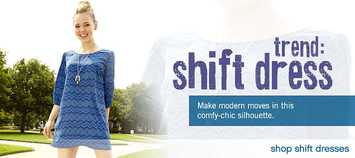 Trend: Shift Dress. Make modern moves in this comfy-chic silhouette - shop shift dresses