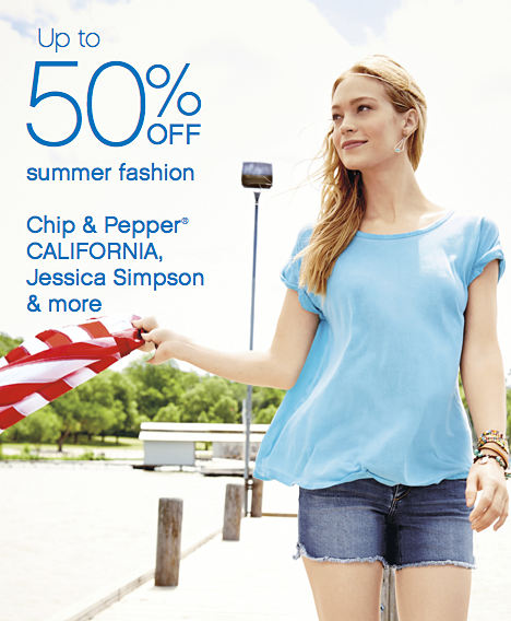Up to 50% off summer fashion | Chip & Pepper CALIFORNIA, Jessica Simpson & more