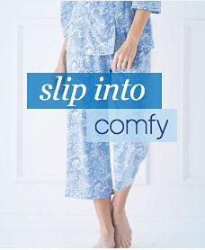 slip into comfy