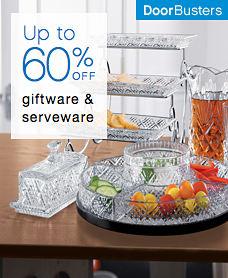 Door Busters Up to 60% off giftware & serveware