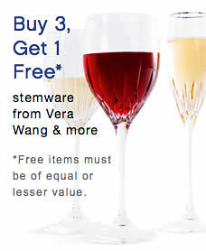 Buy 3, Get 1 Free stemware from Vera Wang & more Free items must be of equal or lesser value