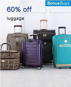 Bonus Buys 60% off luggage