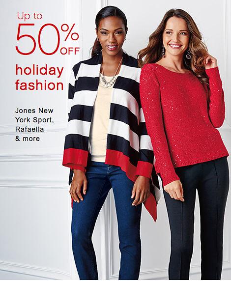 Up to 50% off holiday fashion   Jones New York Sport, Rafaella & more