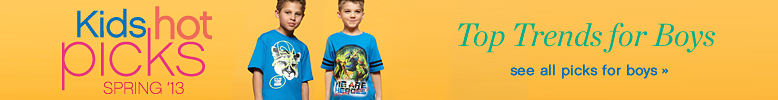 Kids Hot Picks Spring '13: Top Trends for Boys - see all picks for boys
