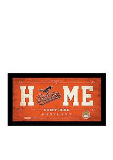 Steiner Sports™ MLB Baltimore Orioles Home Sweet Home Sign Framed