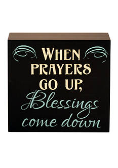 New View When Prayers Go Up, Blessings Come Down Plaque