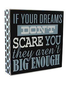 Fetco Home Decor If Your Dreams Don't Scare You Plaque