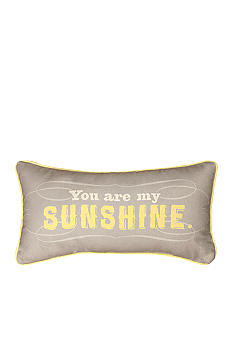 Manual Woodworkers You Are My Sunshine Decorative Pillow - Online Only