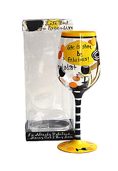 Crystal Clear 'Life is Short, Be Fabulous' Painted Wine Glass