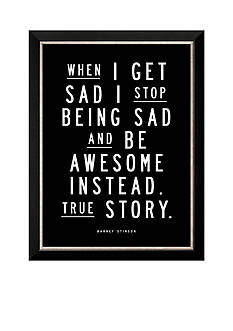 Art.com When I Get Sad (Barney Stinson), Framed Art Print