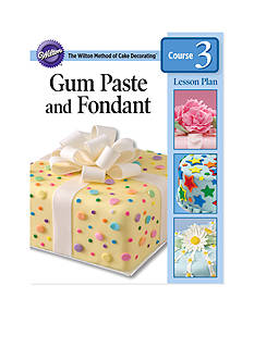 Wilton Bakeware Gum Paste & Fondant Lesson Plan