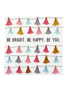 Best in Class Be Bright. Be Happy. Be You. Tassel Wall Art
