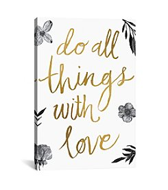 iCanvas Live Beautifully Do All Things with Love BW by All That Glitters Canvas Print