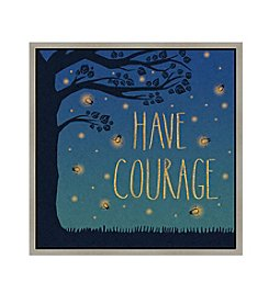 Greenleaf Art Have Courage Framed Canvas Art