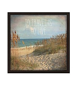Greenleaf Art To Travel is To Live Framed Canvas Art
