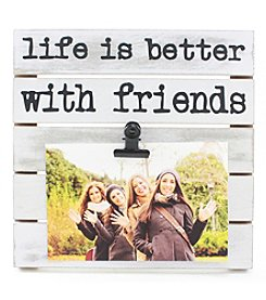 Fetco® 'Life Is Better With Friends' Clip Frame