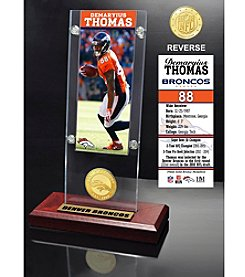 NFL® Denver Broncos Demaryius Thomas Ticket & Bronze Coin Ticket Acrylic by The Highland Mint