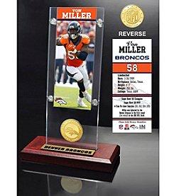 NFL® Denver Broncos Von Miller Ticket & Bronze Coin Ticket Acrylic by The Highland Mint