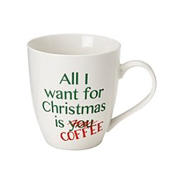 Pfaltzgraff® All I Want Is Coffee Mug
