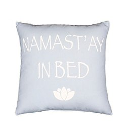 Namast'ay In Bed Decorative Pillow