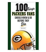 Triumph Books 100 Things Packers Fans Should Know & Do Before They Die