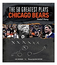 Triumph Books The 50 Greatest Plays in Chicago Bears Football History