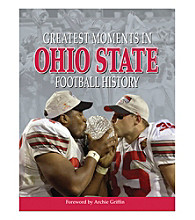 Triumph Books Greatest Moments in Ohio State Football History