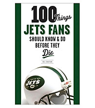 Triumph Books 100 Things Jets Fans Should Know & Do Before They Die