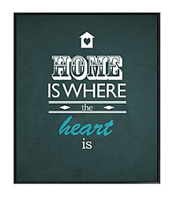 Home Is Where the Heart Is Framed Art