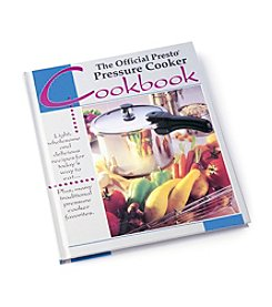 The Official Presto Pressure Cooker Cookbook