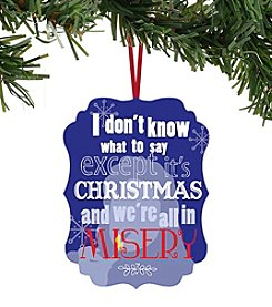 Department 56® We're All In Misery Ornament