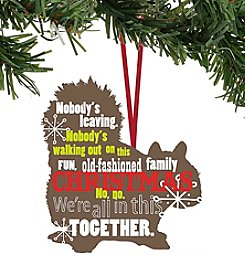 Department 56® Nobody Leaving Sentiment Ornament