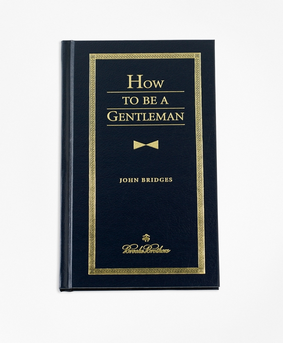 How To Be A Gentleman Navy