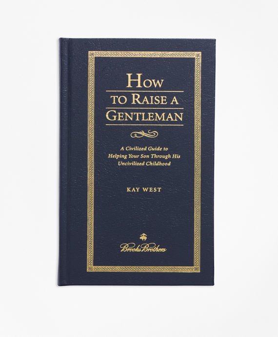 How To Raise A Gentleman Navy