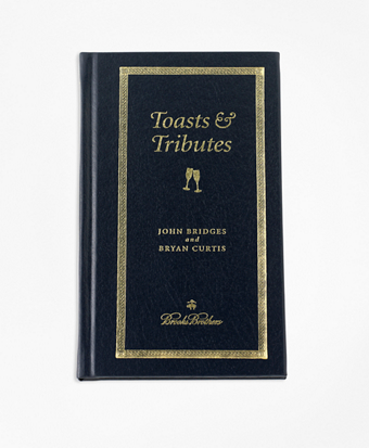 A Gentleman's Guide To Toasts & Tributes Book