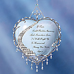 If Tears Could Build A Stairway: Forever Treasured Heart Shaped Christmas Tree Ornament