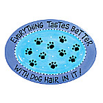 Our Name Is Mud Dog Hair Platter: Personalized Dog Lover Gift