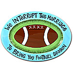 We Interrupt This Marriage Personalized Oval Football Platter