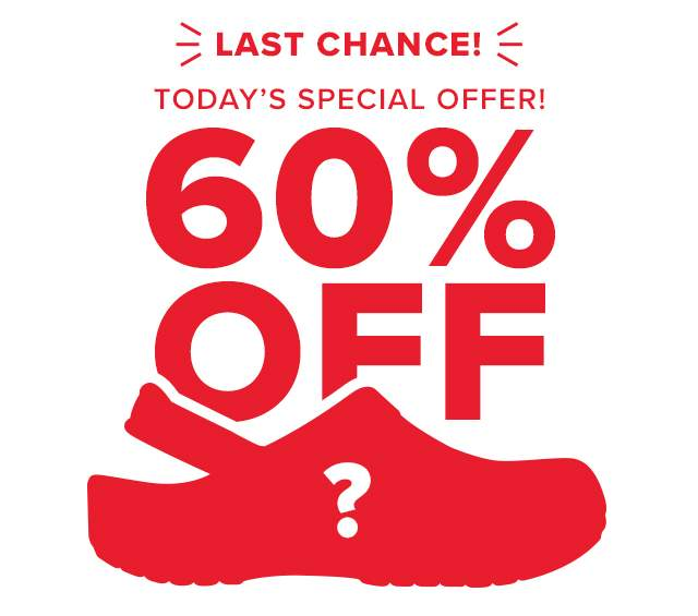 TODAY'S SPECIAL OFFER! 60% OFF