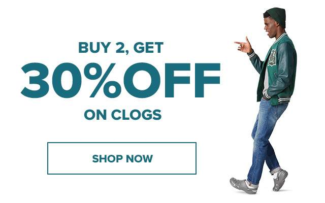 BUY 2, GET 30% OFF ON CLOGS