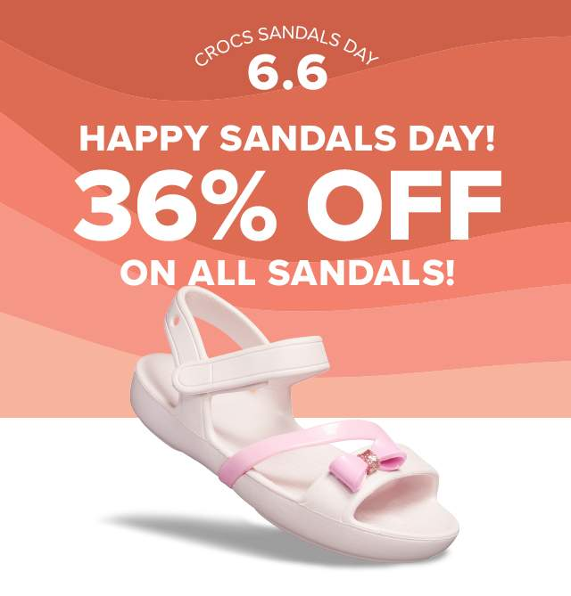 HAPPY SANDALS DAY! 36% OFF ALL SANDALS!