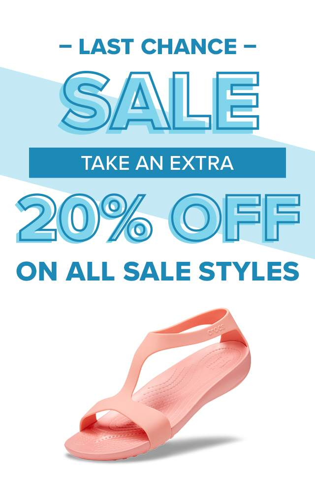 LAST CHANCE, TAKE AN EXTRA 20% OFF ON ALL SALE STYLES