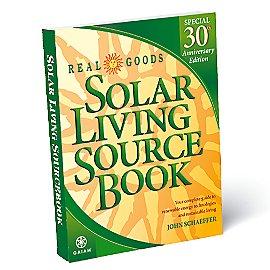 Solar Living Sourcebook <i>30th Anniversary Edition!</i>