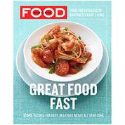 Great Food Fast Cookbook