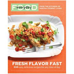 Fresh Flavor Fast Cookbook