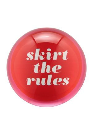 say the word ''skirt the rules'' paper weight
