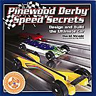 Pinewood Derby® Speed Secrets