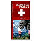 Pocket Naturalist® Guide Emergency First Aid Pocket Guide